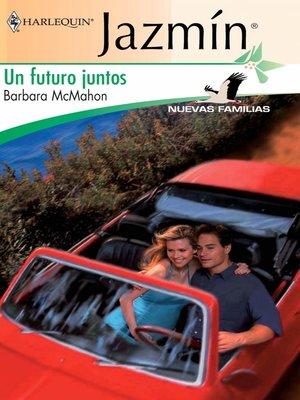 cover image of Un futuro juntos