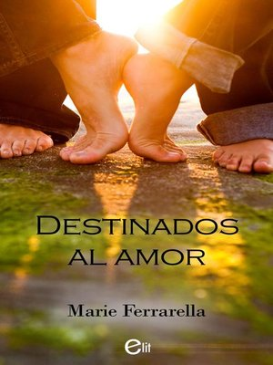 cover image of Destinados al amor