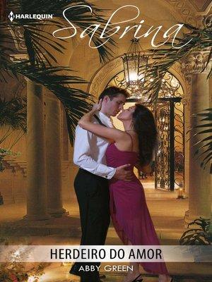 cover image of Herdeiro do amor