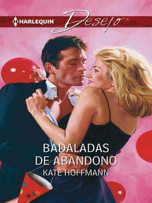 cover image of Badaladas de abandono