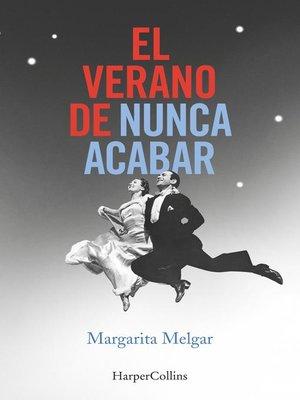 cover image of El verano de nunca acabar