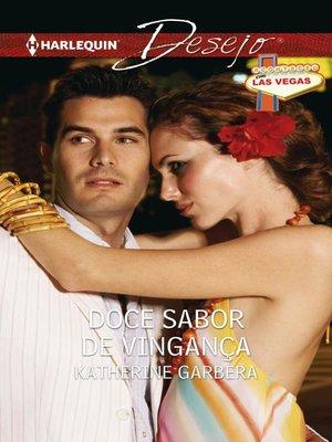 cover image of Doce sabor de vingança