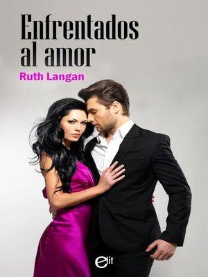 cover image of Enfrentados al amor