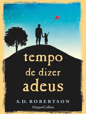 cover image of Tempo de dizer adeus