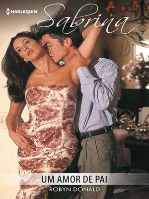 cover image of Um amor de pai