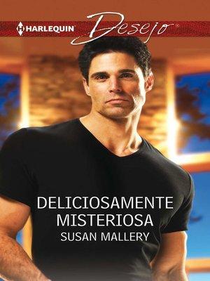 cover image of Deliciosamente misteriosa