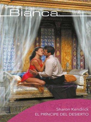cover image of El príncipe del desierto