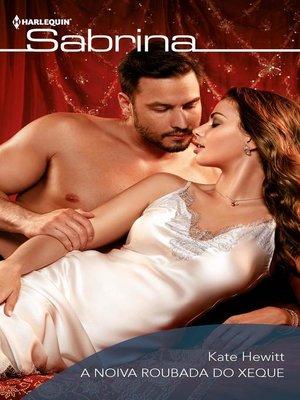 cover image of A noiva roubada do xeque