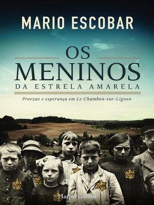 cover image of Os meninos da estrela amarela