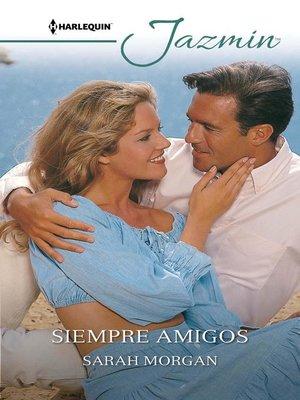 cover image of Siempre amigos