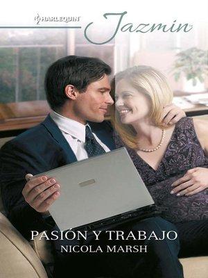cover image of Pasión y trabajo