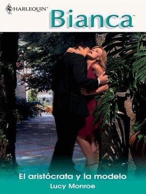 cover image of El aristócrata y la modelo