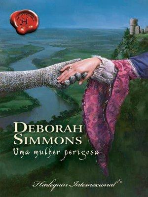 cover image of Uma mulher perigosa
