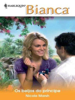 cover image of Os beijos do príncipe