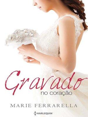 cover image of Gravado no coração