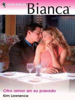 cover image of Otro amor en su pasado