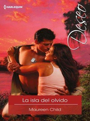 cover image of La isla del olvido