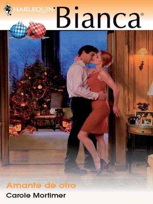 cover image of Amante de otro