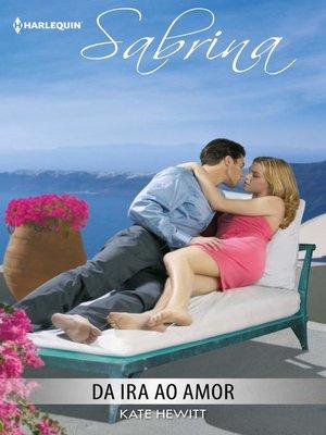 cover image of Da ira ao amor