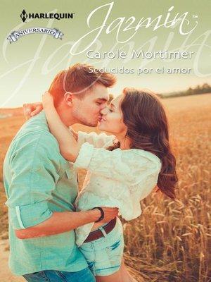 cover image of Seducidos por el amor