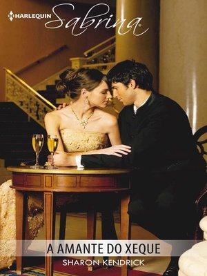 cover image of A amante do xeque