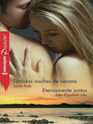 cover image of Tórridas noches de verano--Eternamente juntos