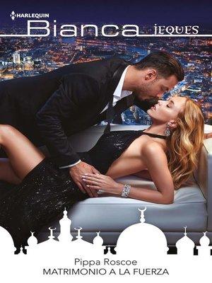 cover image of Matrimonio a la fuerza