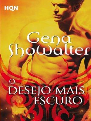 cover image of O desejo mais escuro