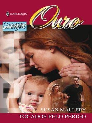 cover image of Tocados pelo perigo