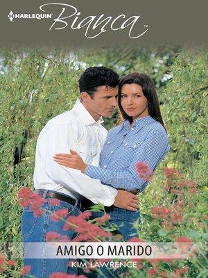 cover image of Amigo o marido