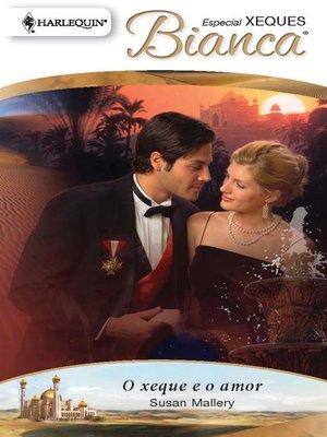 cover image of O xeque e o amor