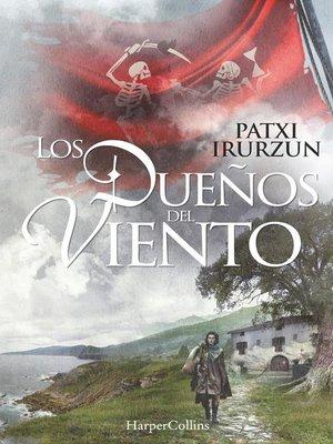 cover image of Los dueños del viento