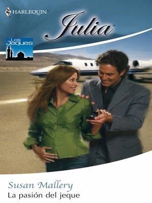 cover image of La pasión del jeque