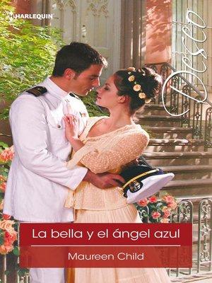 cover image of La bella y el ángel azul