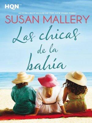 cover image of Las chicas de la bahía