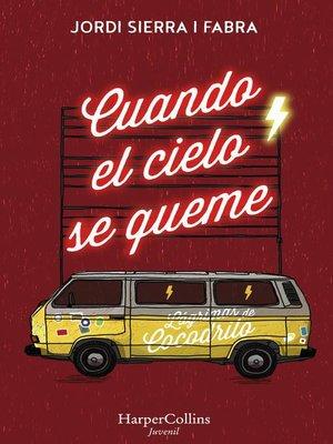 cover image of Cuando el cielo se queme