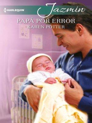 cover image of Papá por error