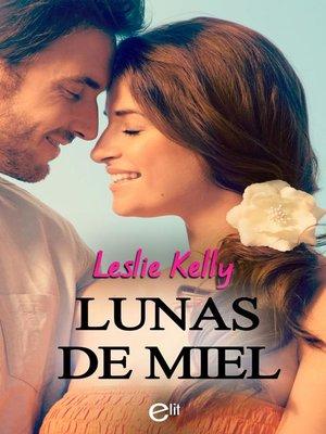 cover image of Lunas de miel