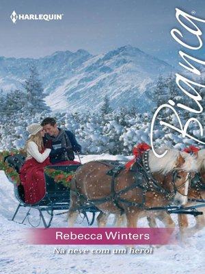 cover image of Na neve com um herói