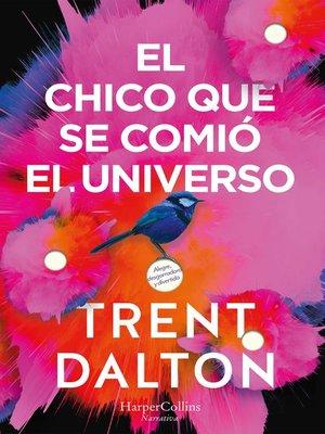 cover image of El chico que se comió el universo