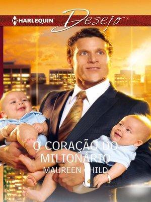 cover image of O coração do milionário