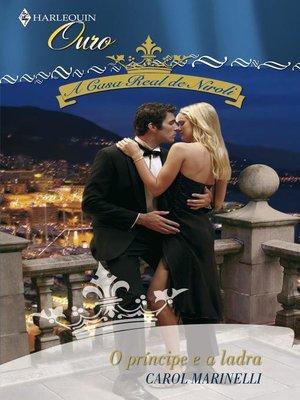 cover image of O príncipe e a ladra