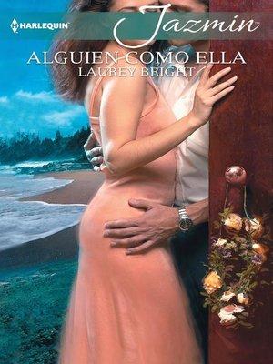 cover image of Alguien como ella