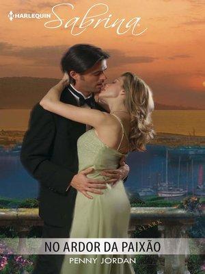 cover image of No ardor da paixão