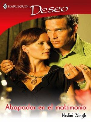 cover image of Atrapados en el matrimonio