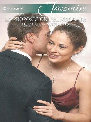 cover image of La proposición del magnate