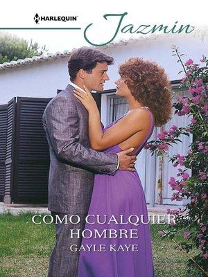 cover image of Como cualquier hombre