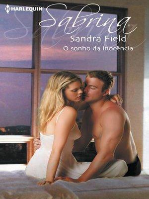 cover image of O sonho da inocência