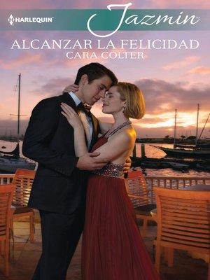cover image of Alcanzar la felicidad