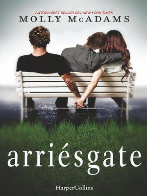cover image of Arriésgate